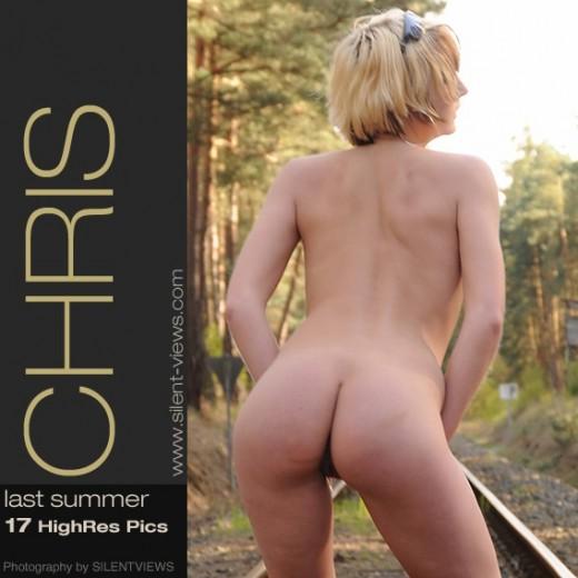 Chris - `#679 - Last Summer` - for SILENTVIEWS