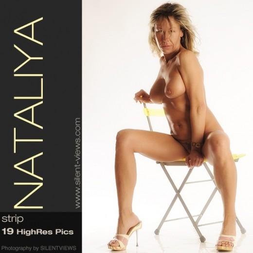 Nataliya - `#422 - Strip` - for SILENTVIEWS