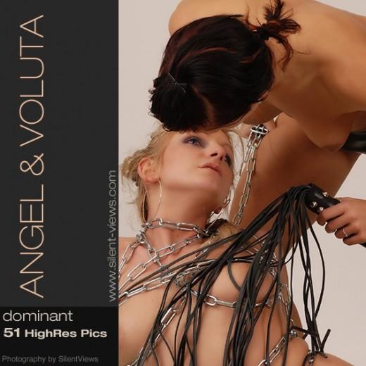 Angel & Voluta - `#328 - Dominant` - for SILENTVIEWS