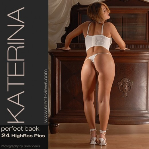 Katerina - `#300 - Perfect Back` - for SILENTVIEWS