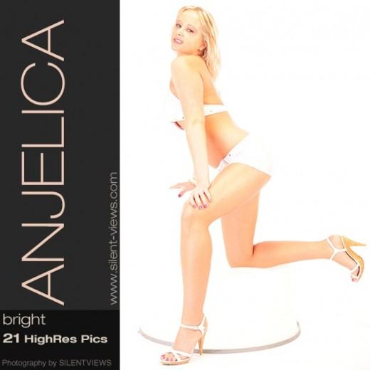 Anjelica - `#584 - Bright` - for SILENTVIEWS2