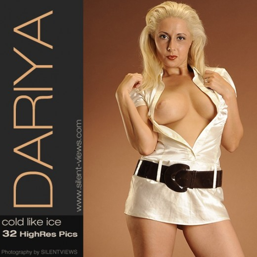 Dariya - `#323 - Cold Like Ice` - for SILENTVIEWS2