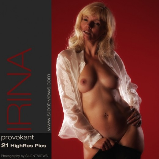 Irina - `#462 - Provokant` - for SILENTVIEWS2