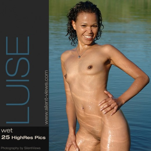 Luise - `#272 - Wet` - for SILENTVIEWS2
