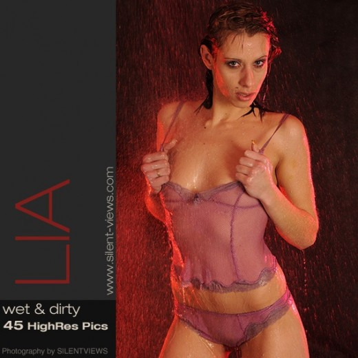 Lia - `#504 - Wet & Dirty` - for SILENTVIEWS2