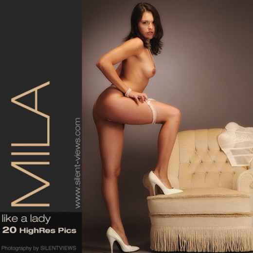 Mila - `#550 - Like A Lady` - for SILENTVIEWS2