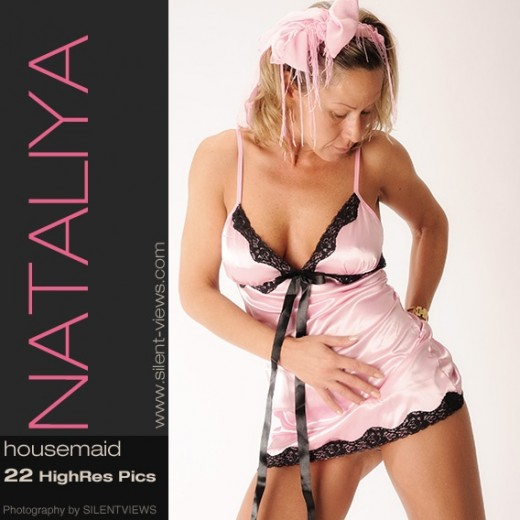 Nataliya - `#556 - Housemaid` - for SILENTVIEWS2