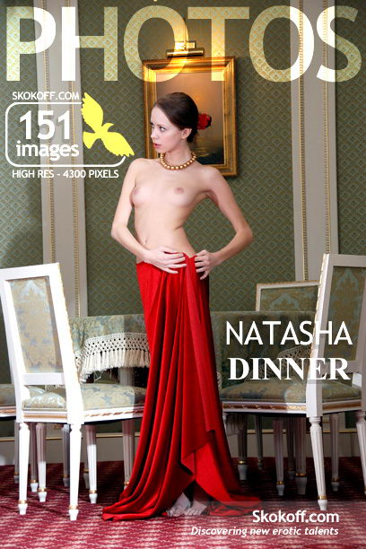 Natasha - `Dinner` - by Skokov for SKOKOFF