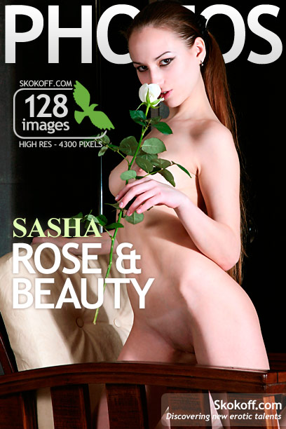 Sasha - `Rose & Beauty` - by Skokov for SKOKOFF