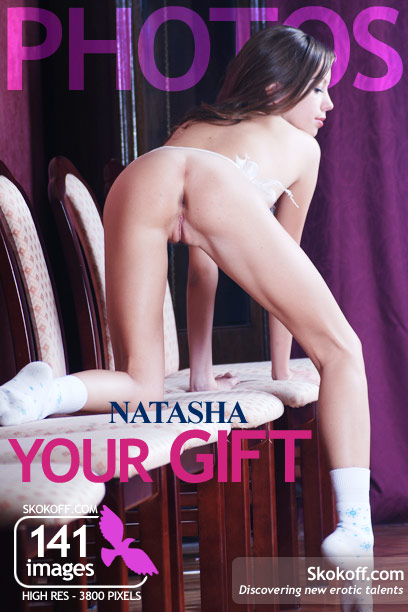 Natasha - `Your Gift` - by Skokov for SKOKOFF