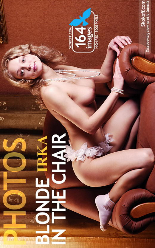 Irka - `Blonde In The Chair` - by Skokov for SKOKOFF