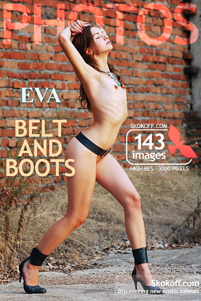 Eva - `Belt And Boots` - by Skokov for SKOKOFF