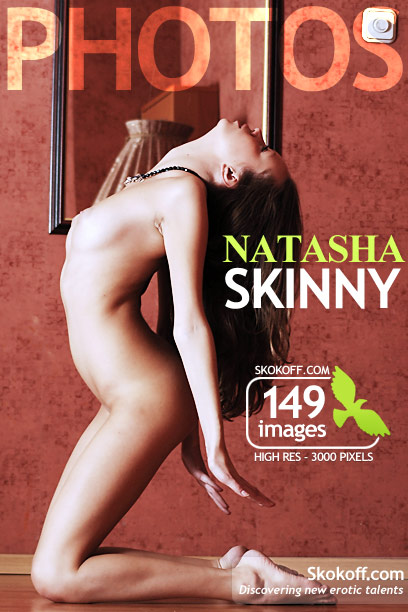 Natasha - `Skinny` - by Skokov for SKOKOFF