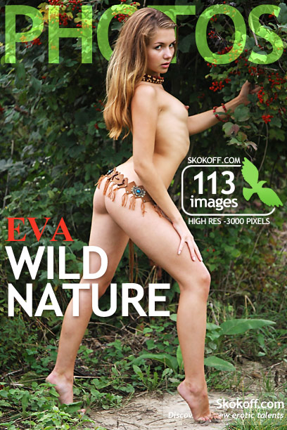 Eva - `Wild Nature` - by Skokov for SKOKOFF