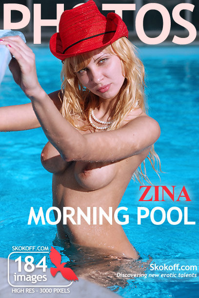 Zina - `Morning Pool` - by Skokov for SKOKOFF