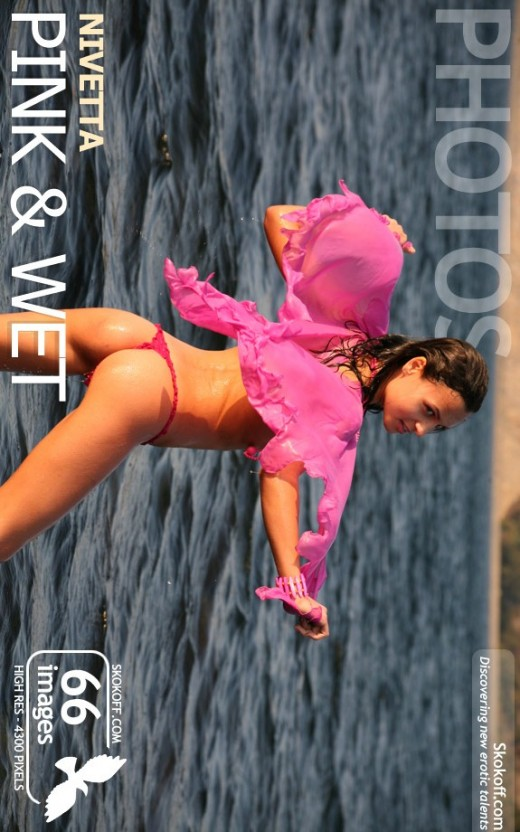 Nivetta - `Pink & Wet` - by Skokov for SKOKOFF