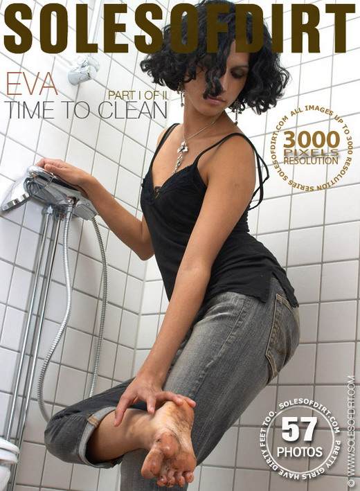 Eva - `Time to Clean - Part 1` - for SOLESOFDIRT