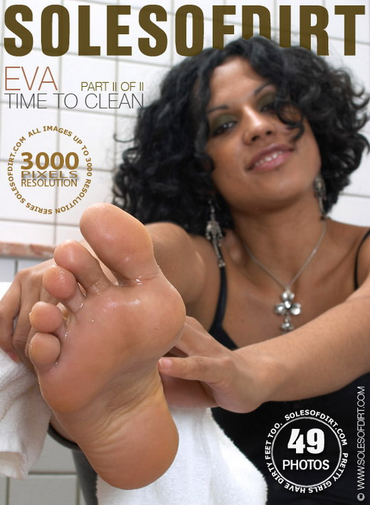 Eva - `Time to Clean - Part 2` - for SOLESOFDIRT