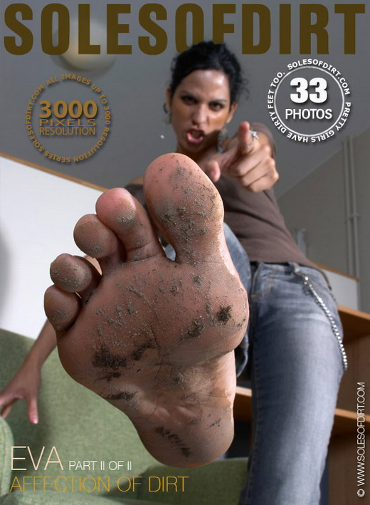 Eva - `Affection of Dirt - Part 2` - for SOLESOFDIRT
