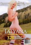 Tatyana Presents Fun In The High Country