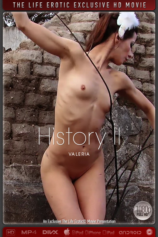 Valeria - `History 02` - for THELIFEEROTIC