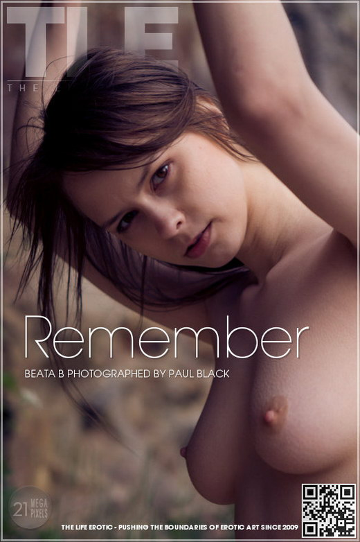 Beata B - `Remember` - by Paul Black for THELIFEEROTIC