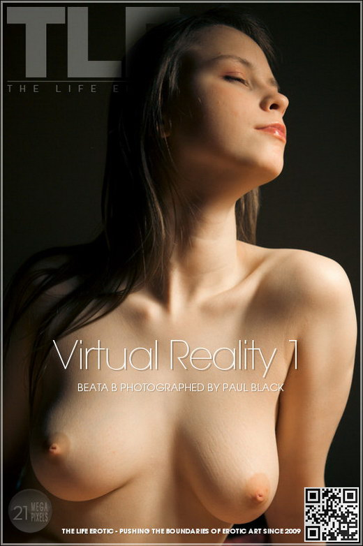 Beata B - `Virtual Reality 1` - by Paul Black for THELIFEEROTIC