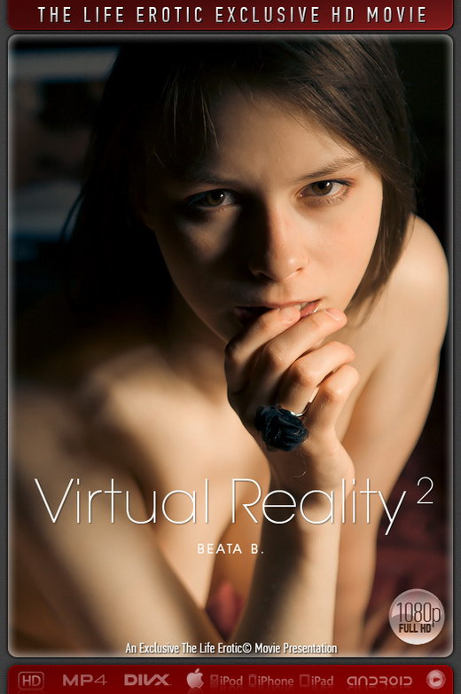 Beata B - `Virtual Reality 2` - by Paul Black for THELIFEEROTIC