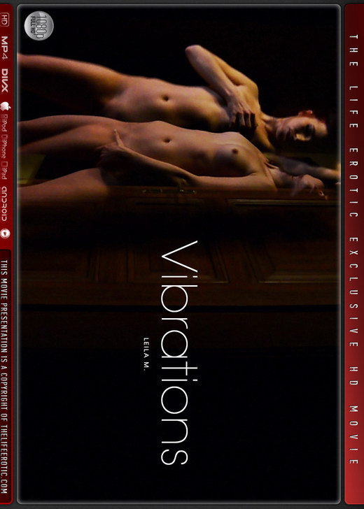 Leila M - `Vibrations` - by Mac for THELIFEEROTIC