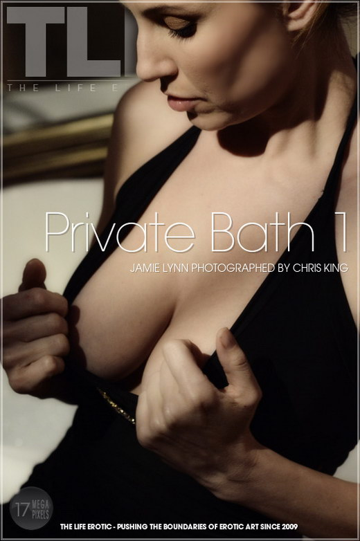 Jamie Lynn - `Private Bath 1` - by Chris King for THELIFEEROTIC