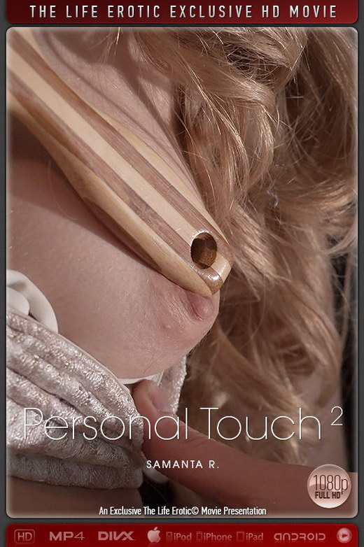 Samanta R - `Personal Touch 2` - by Xanthus for THELIFEEROTIC