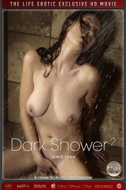 Jamie Lynn - `Dark Shower 2` - by Chris King for THELIFEEROTIC