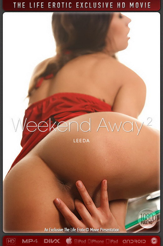 Leeda - `Weekend Away 2` - by Stepanov for THELIFEEROTIC