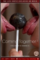 Vanessa O & Viola Bailey - Coming Together 2
