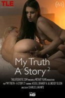 Assoli & Brandy A & Lindsey in My Truth - A Story 2 video from THELIFEEROTIC by Charles Lakante
