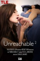 Anna Rose & Tess B in Unreachable 2 video from THELIFEEROTIC by Charles Lakante
