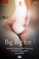 Emma O in Big Big Ice 2 video from THELIFEEROTIC by Xanthus