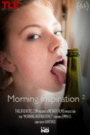 Emma O in Morning Inspiration 2 video from THELIFEEROTIC by Xanthus