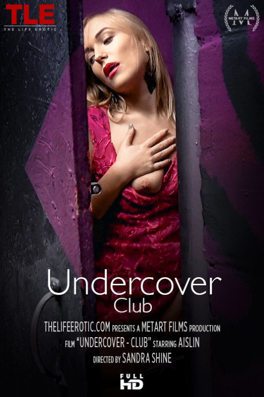 Aislin in Undercover - Club video from THELIFEEROTIC by Sandra Shine