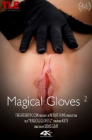 Katy A in Magical Gloves video from THELIFEEROTIC by Denis Gray