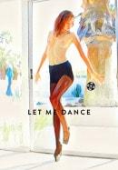 - Let Me Dance