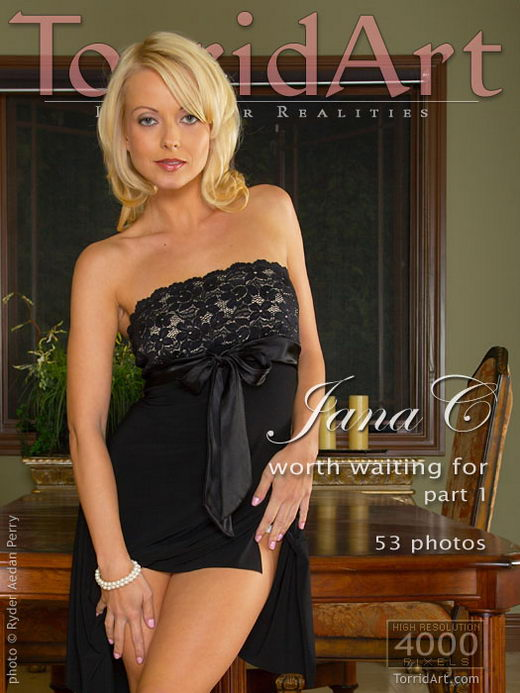 Jana C - `Worth Waiting For - Part 1` - by Ryder Aedan Perry for TORRIDART