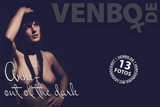 Anne - `Out Of The Dark` - by Tom Hiller for VENBO