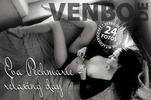 Eva Pechmarie - `Relaxing Day` - by Tom Hiller for VENBO