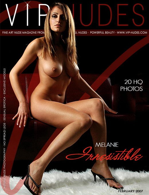 Melanie - `Irresistable` - for VIPNUDES