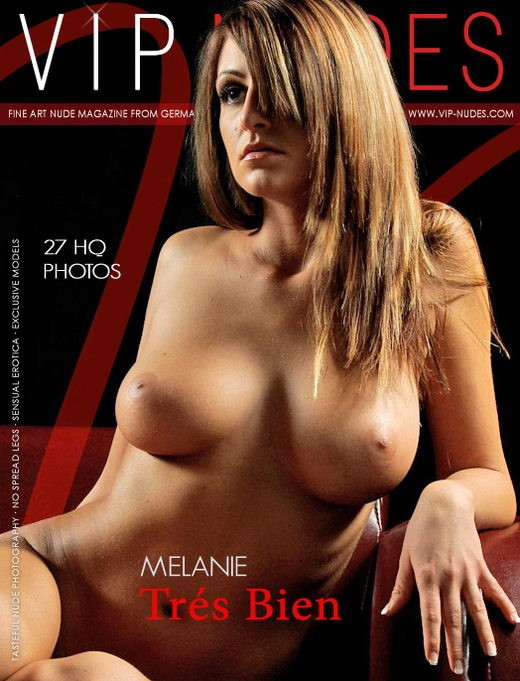 Melanie - `Tres Bien` - for VIPNUDES