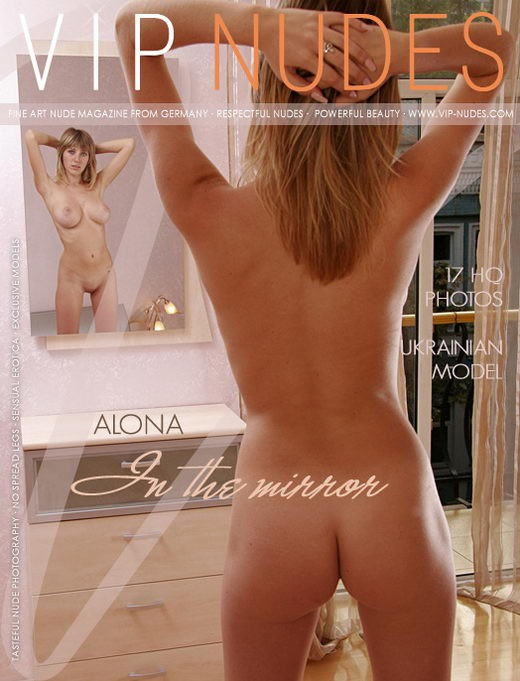 Alona - `In the Mirror` - for VIPNUDES