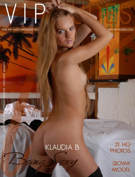 Klaudia B - `Being Sexy` - for VIPNUDES