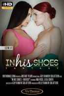 Ana Rose & Leila Smith - In His Shoes Episode 1 - Fantasy