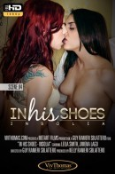 Jimena Lago & Leila Smith - In His Shoes Episode 4 - Insolia